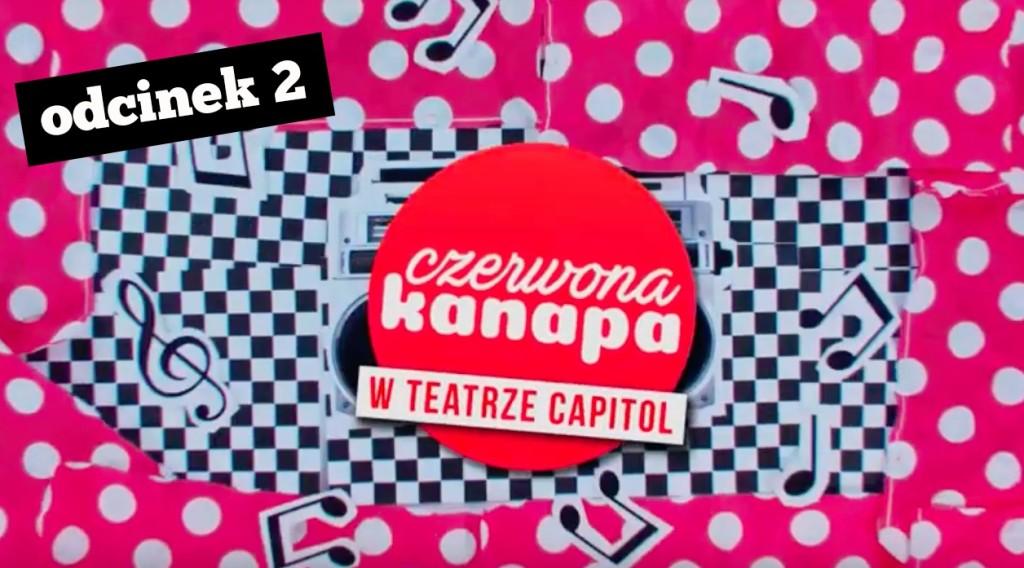 Qlturalni.pl I CZERWONA KANAPA w TEATRZE CAPITOL #2