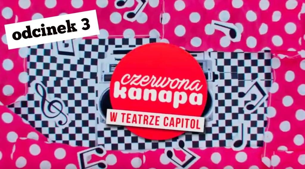 Qlturalni.pl I CZERWONA KANAPA w TEATRZE CAPITOL #3