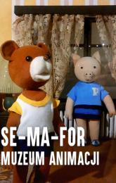 SE-MA-FOR Muzeum Animacji
