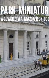 Park Miniatur Województwa Mazowieckiego