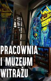 Pracownia i Muzeum Witrażu