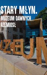 Muzeum Dawnych Rzemiosł